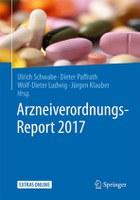 Arzneiverordnungs-Report 2017: Patentgeschützte Arzneimittel werden immer teurer